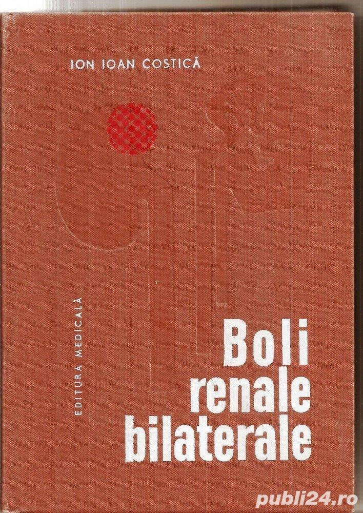 boli renale bilaterale de ion ioan costica editura medicala anul 1972 514 pagini coperti cartonate