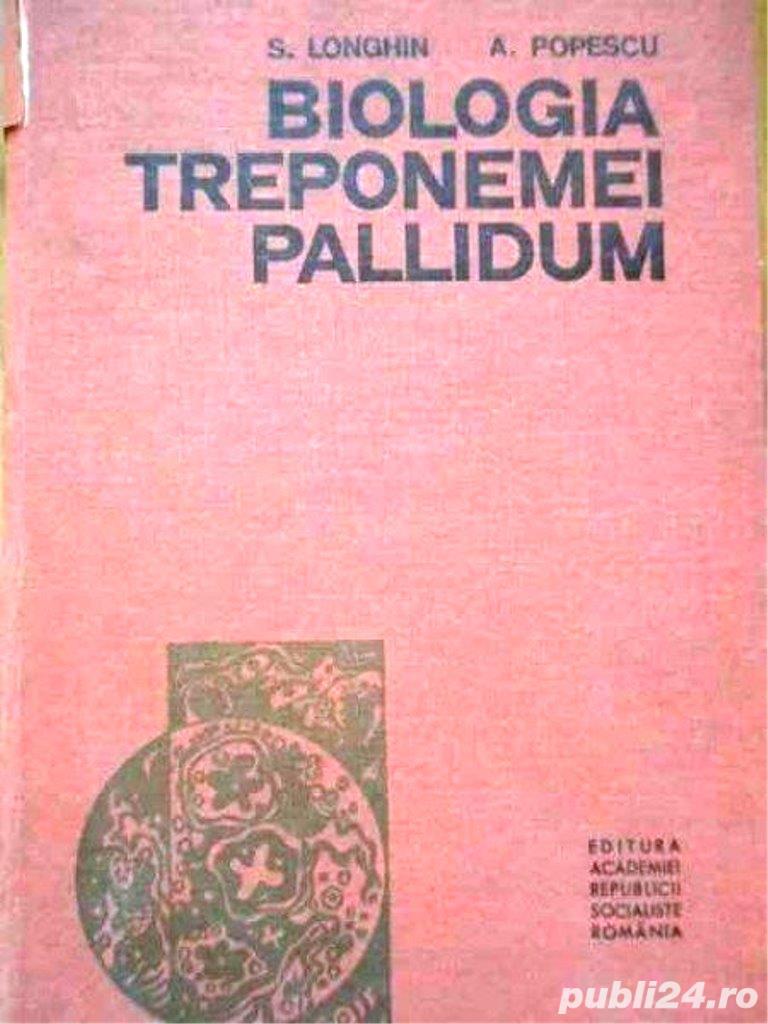 biologia treponemei pallidum de longhin popescu cartonata editura academiei r.s.r. 224 pagini 1969