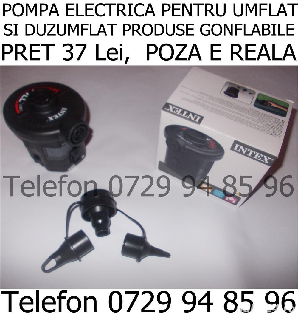 Pompa electrica 37 Lei pompa manuala Intex 15 Lei vindem si saltea gonflabila Intex 2persoane 69 Lei