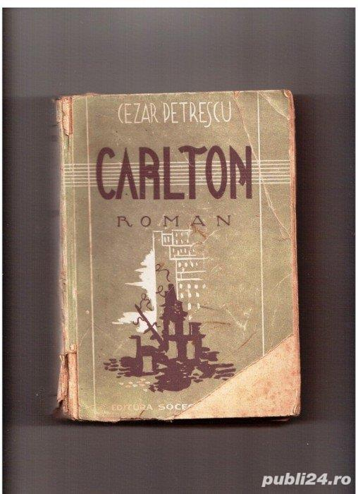 Carlton de Cezar petrescu editura socec interbelica pagini 508 pagini are copertile si cotorul