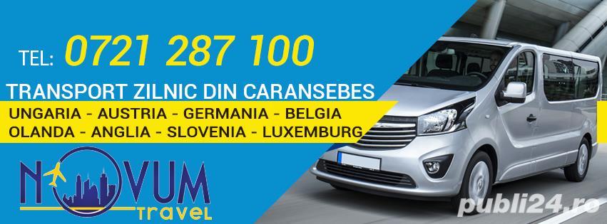 Transport zilnic Caransebes Ungaria Austria Germania Belgia Olanda Anglia Slovenia Luxemburg la adre