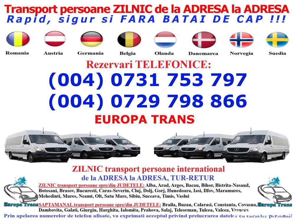 Zilnic transport persoane Podari Dolj Romania Austria Germania Belgia Olanda plecari de la adresa