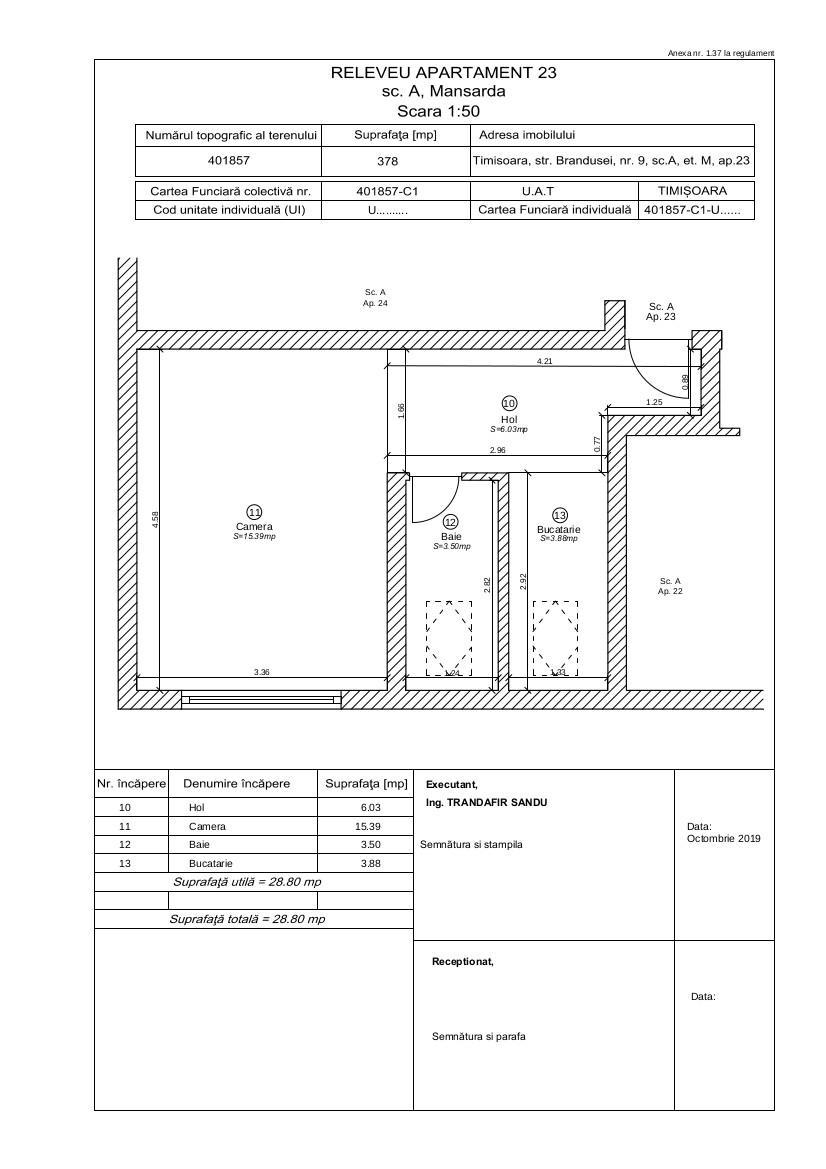 Dacia - Mansarda - Apartament 1 camera