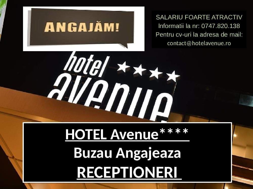 Hotel Avenue Buzau angajeaza