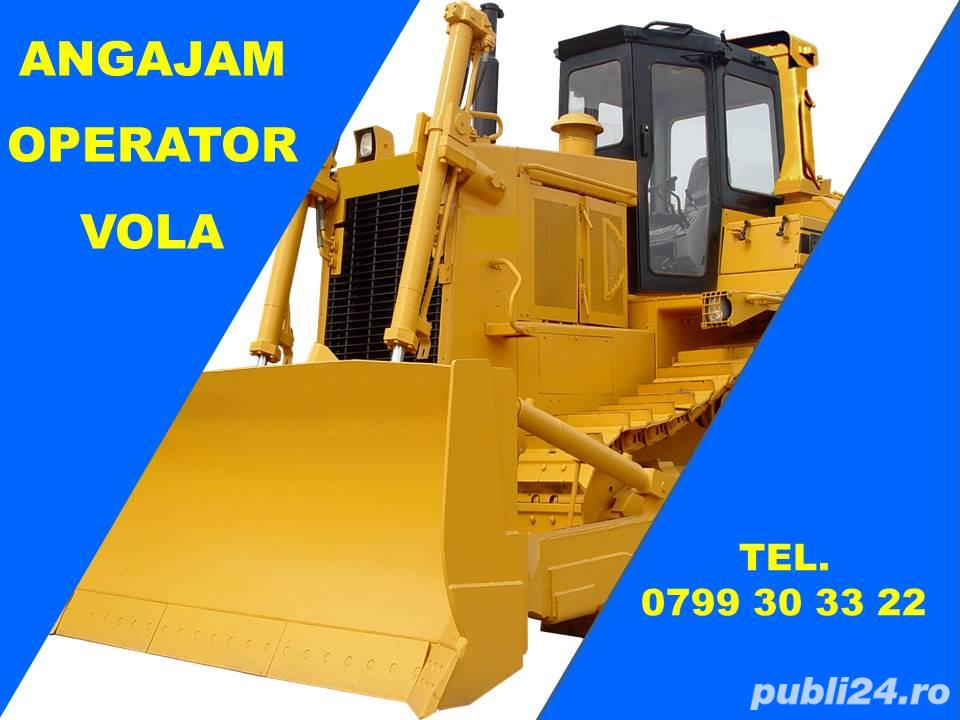 Angajam Operator incarcator frontal / Vola
