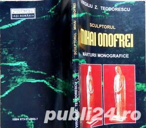 Sculptorul Mihai Onofrei, Virgiliu Teodorescu, 2003 - imagine 2