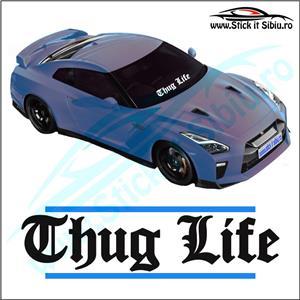 Sticker Parbriz-THUG LIFE - Stickere Auto - imagine 1