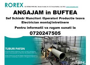 Inginer Tehnolog/ Sef Schimb fabrica productie teava Buftea - imagine 2