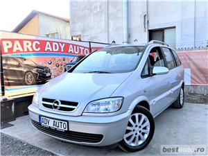 OPEL ZAFIRA 1,8 BENZINA / 7 LOCURI / GARANTIE INCLUSA / RATE FIXE EGALE / BUY-BACK / EURO 4  - imagine 1